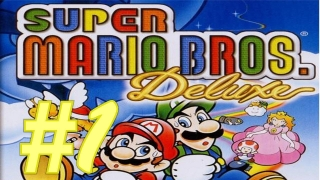 Let s Play Super Mario Bros. Deluxe German Part 1 Der Ursprung der Videospielrevulotion Reloaded