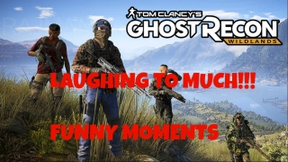 LAUGHING TO MUCH!!! ( Funny Moments / Ghost Recon Wildlands )